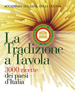 Accademia italiana della cucina fondata da orio vergani for Le ricette italiane